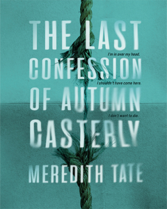 The last Confession of Autumn Casterly by Meredith Tate