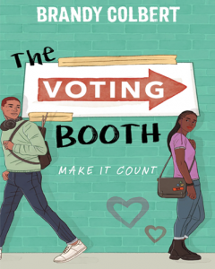 The Voting Booth by Brandy Colbert