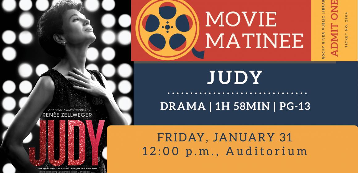 1/31 - Movie Matinee: Judy