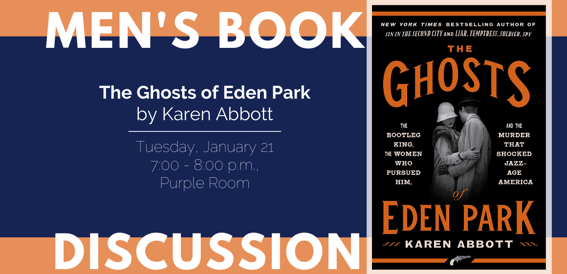 Men's Book Discussion: The Ghosts of Eden Park