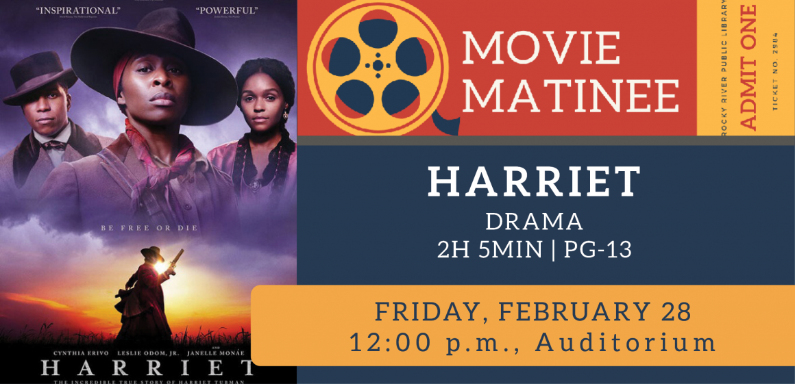 2/28 - Movei Matinee: Harriet