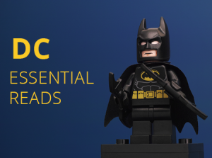 DC Essential REads