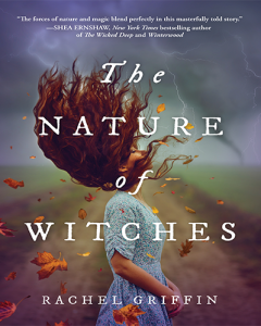 The Nature of the Witches by Rachel Griffin