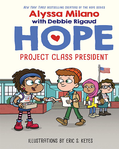 Hope Project Class President By Alyssa Milano web
