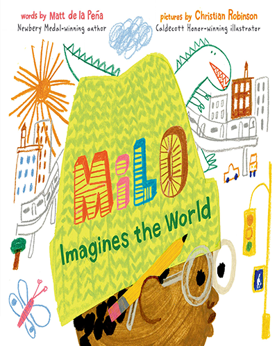 Milo Imagines the World By Matt de la Pena web