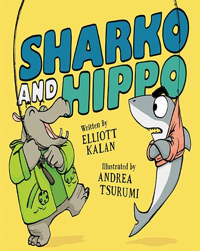 Shark and Hippo By Elliott Kalan