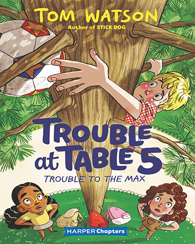 Trouble at Table 5 - Trouble to the Max By Tom Watson web