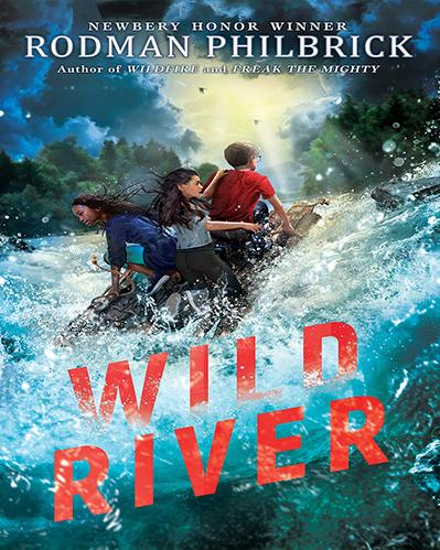Wild River By Rodman Philbrick web