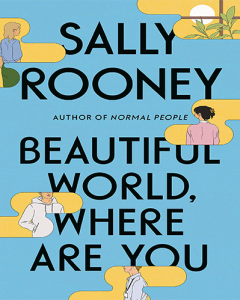 Beautiful World, Where Are You by Sally Rooney cover