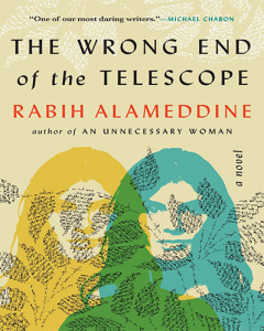 The Wrong End of the Telescope by Rabih Alameddine cover