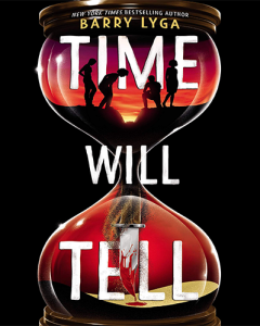 Time Will Tell by Barry Lyga
